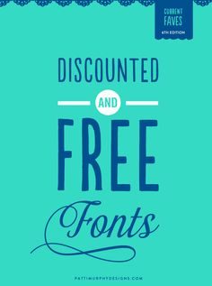 Discounted & Free Fonts - 6th Edition