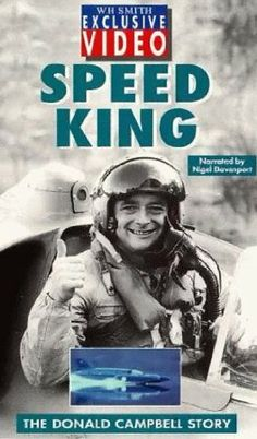 Donald Campbell: Speed King