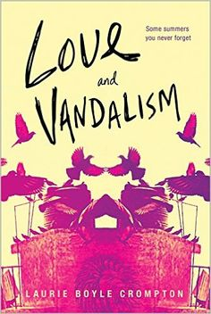 Amazon.com: Love and Vandalism (9781492636052): Laurie Boyle Crompton: Books