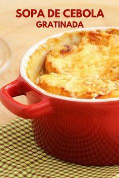 Sopa de cebola gratinada Essa receita é um clássico simplesmente delicioso. A receita leva cebola, calabresa e é finalizada com uma camada de pão com queijo gratinado.