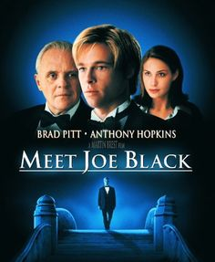 Meet Joe Black: Brad Pitt, Anthony Hopkins
