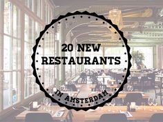 20 new restaurants in Amsterdam!
