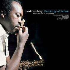 "Hank Mobley's ""Thinking of Home"" album #Jazz"