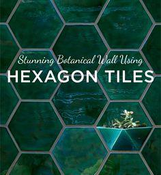Header 11 29 16 2 Stunning Botanical Wall Using Hexagon Tiles All Tile Inspiration