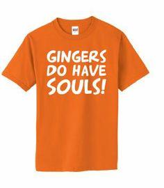 Gingers do have Souls! Orange Mens T-shirt