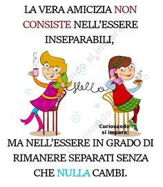 Amiche Friendship Love, Friendship Quotes, Good Mood, Positive Thoughts, Beautiful Words, Motto, Good Morning, My Friend, Bff