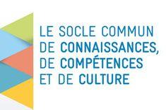 Le socle commun de connaissances, de compétences et de culture et l'évaluation des acquis scolaires des élèves