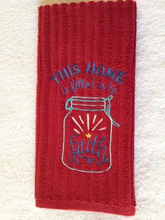Embroidered Faith kitchen towel red home of by LuvHooURDesigns