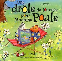 Livres Ouverts : Une drôle de journée pour Madame Poule
