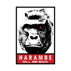 Check out this awesome 'Harambe+Will+Be+Back' design on @TeePublic!