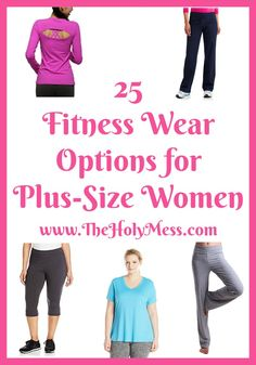 25 Fitness Wear Options for Plus-Size Women Fitness Workout Fashion Workout Clothes Yoga Pants Tank Tops