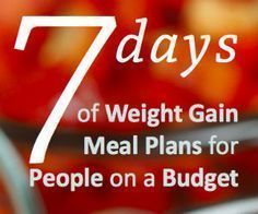 Healthy Weight Gain Meal Plans for People on a Budget Weight Gain Journey, Weight Gain Meals, Weight Gain Meal Plan, Healthy Weight Gain, How To Lose Weight Fast, Weight Loss, Losing Weight, High Calorie Meals, 3000 Calorie Meal Plan