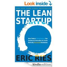 Amazon.com: The Lean Startup: How Today's Entrepreneurs Use Continuous Innovation to Create Radically Successful Businesses eBook: Eric Ries...