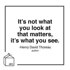 www.littlerugshop.com Seeing > Looking. #henrydavidthoreau #quoteoftheday  by designmilk