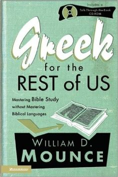 NF OWN - Greek for the Rest of Us: William D. Mounce: 9780310234852: Amazon.com: Books