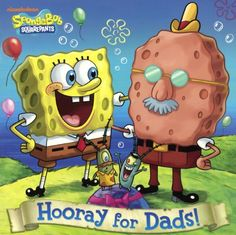 Hooray For Dads! (Turtleback School & Library Binding Edition) (Spongebob Squarepants (Random House) @ niftywarehouse.com #NiftyWarehouse #Spongebob #SpongebobSquarepants #Cartoon #TV #Show
