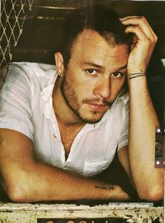 Heath Ledger - I mean what the hell? You're beautiful.