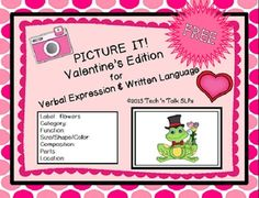 Free! Picture It! for Verbal Expression & Written Language - Valentine's Edition