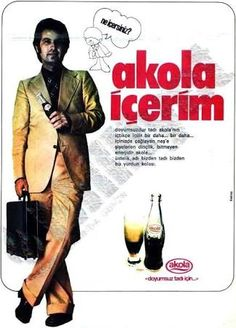 """""""Akola İçerim"""" #eski #reklam #old #advertising #Turkey #Türkiye"""
