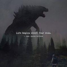 Life begins where fear ends.  Osho via (http://ift.tt/2sWlNNe)