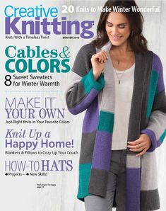 Creative Knitting Winter 2018 is a top seller! Order and start stitching today. Knitting Books, Free Knitting, Knitting Projects, Knitting Patterns, Crochet Patterns, Simply Knitting, Knitting Magazine, Crochet Magazine, Knit And Crochet Now