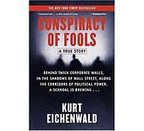 Conspiracy of Fools: A True Story  by Kurt Eichenwald