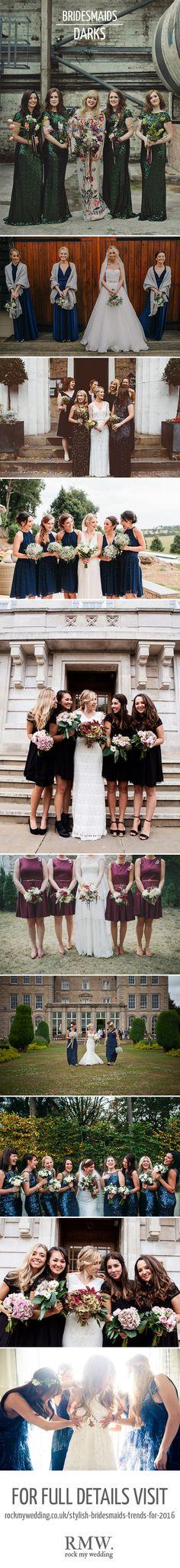 Dark Bridesmaids Dresses   Bridesmaid Inspiration   http://www.rockmywedding.co.uk/stylish-bridesmaids-trends-for-2016/