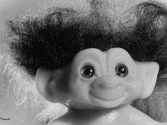 Troll dolls, always thought these were gross