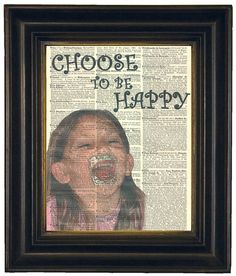 Choose To Be Happy Child Joy Laughter Delight by HangWithUsToday, $10.00