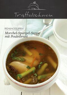 Morchel-Spargel-Suppe mit Pouletbrust #soup #chicken #morels #asparagus