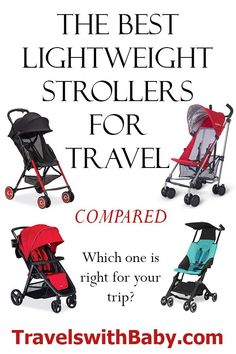 The Best Lightweight Strollers For Travel, Recommended Travel Strollers By Shelly Rivoli With Pros And Cons Of Many Lightweight Strollers For Possible Travel By Airplane, Car, Or Cruise Ship Baby Travel Bed, Toddler Travel, Travel With Kids, Family Travel, Toddler Vacation, Family Trips, Family Vacations, Toddler Stroller, Jogging Stroller