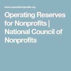 Operating Reserves for Nonprofits | National Council of Nonprofits