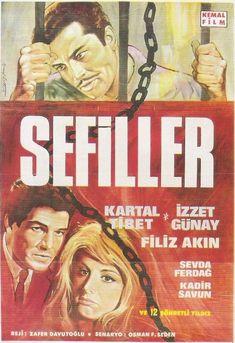 Sefiller: Kartal Tibet, İzzet Günay, Filiz Akın ve 12 şöhretli yıldız daha (1967).