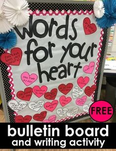 """This great bulletin board activity goes with the book-""""Words and your Heart by Kate Jane Neal. This book is awesome and has the best message for your students. Library Activities, Writing Activities, Toddler Activities, Valentines Day Activities, Valentine Crafts, School Cafeteria Decorations, Health Bulletin Boards, Hello February Quotes, Prek Literacy"""