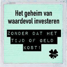 Hét geheim van waardevol investeren in jezelf, zonder dat het tijd of geld kost!