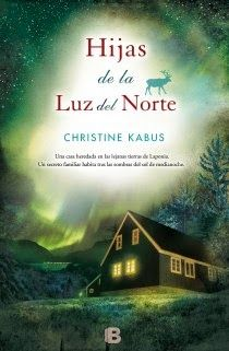 Buy Hijas de la luz del norte by Christine Kabus and Read this Book on Kobo's Free Apps. Discover Kobo's Vast Collection of Ebooks and Audiobooks Today - Over 4 Million Titles! I Love Books, New Books, Good Books, Books To Read, Sarah Lark, Historical Romance Books, I Love Reading, Humor, Book Lists