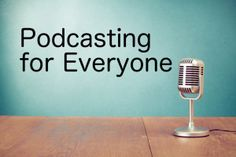 A course to teach you how to podcast is coming soon. Sign up now for updates.