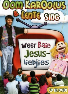 Oom Karoolus en Lente sing Weer Baie Jesus-Kinderliedjies