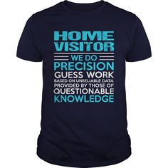 HOME VISITOR T-Shirts, Hoodies. Check Price Now ==► https://www.sunfrog.com/LifeStyle/HOME-VISITOR-104731517-Navy-Blue-Guys.html?id=41382