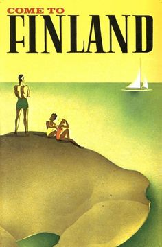 Come to Finland vintage travel poster Vintage Travel Posters, Vintage Ads, History Of Finland, Sailing Theme, Finland Travel, Illustrations And Posters, Time Travel, Great Artists, Graphic Illustration