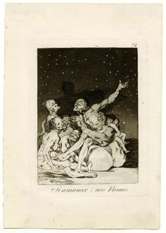 Francisco de Goya - Los Caprichos de Goya - Si Amanece nos vamos (Plate 71 When Day Breaks We Will Be Off)