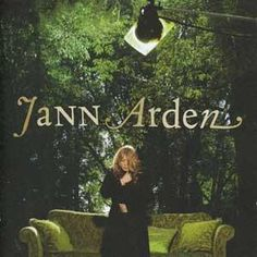 Jann Arden: This twelve song CD includes the top 10 single, 'Where No One Knows Me' and an updated rendition of Jann's 1994 hit, 'I Would Die for You'. Top 10 Music Videos, Sarah Mclachlan, The Strokes, Hush Hush, New Music, New England, It Hurts, Songs