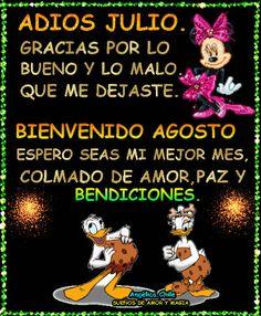 SUEÑOS DE AMOR Y MAGIA: Adiós Julio.Bienvenido Agosto Spanish English, New Month, Betty Boop, Google Images, Animation, Words, Movie Posters, Be Kind Always, Friendship Sms