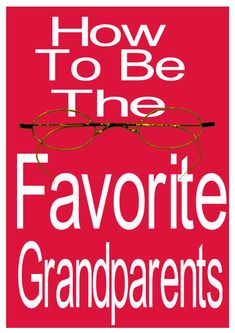 Everyone wants their grandchildren to love them. Follow these rules and tips to quickly become the favorite grandma and grandpa! Make sure you read these great ideas to the end!