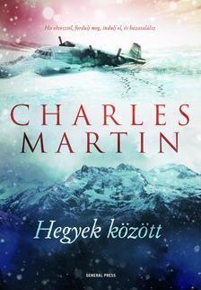 Charles Martin - Hegyek között
