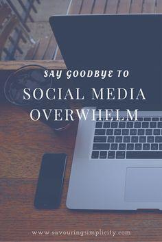 How to overcome Social Media overwhelm #socialmedia #socialmediatips