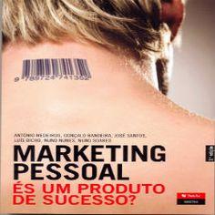 Marketing Pessoal: és um produto de sucesso?