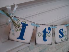 Its a Boy Banner Boy Baby Shower Decorations New Baby Banner Photo Prop Birth Announcement. $15.00, via Etsy.