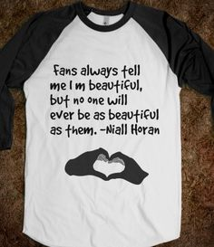 Baseball tee shirt AND Niall!!?! You are beautiful Niall!! I really hope you know that!! And you may not ever see this but always know that we love you for who you are and what you and the other boys do!!! Lovvveeeeeeee!!!!!!!<3<3<3<3<3