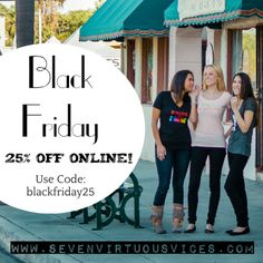 Shop at: http://www.sevenvirtuousvices.com